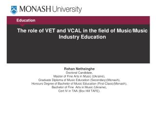 The role of VET and VCAL in the field of Music/Music Industry Education