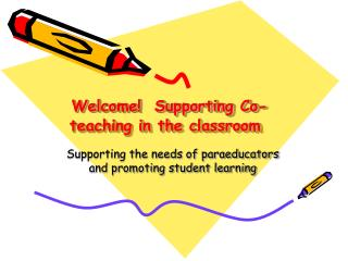 Welcome!  Supporting Co-teaching in the classroom
