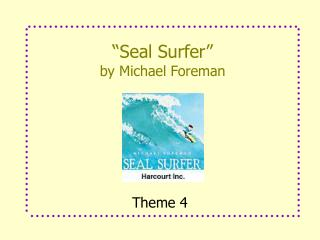 """Seal Surfer"" by Michael Foreman"