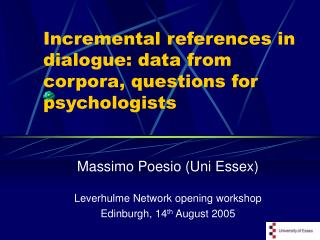 Incremental references in dialogue: data from corpora, questions for psychologists