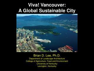 Brian D. Lee, Ph.D. Department of Landscape Architecture