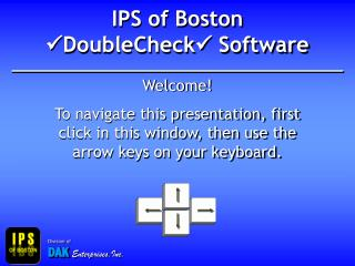 IPS of Boston DoubleCheck Software