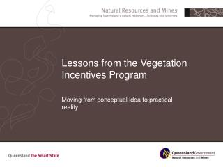 Lessons from the Vegetation Incentives Program