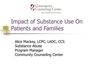 Impact of Substance Use On Patients and Families