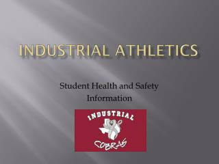 Industrial athletics