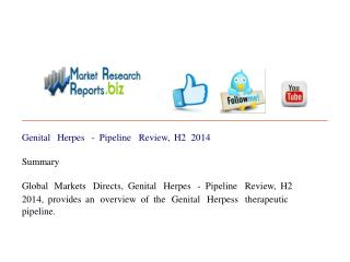 Genital Herpes - Pipeline Review, H2 2014