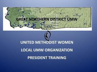 GREAT NORTHERN DISTRICT UMW