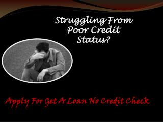 Hassle Free Financial Deal Planned To Assist Poor Creditors