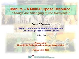 "Manure – A Multi-Purpose Resource : ""Things are Changing in the Barnyard!"""
