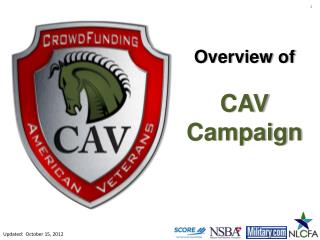 Overview of CAV Campaign