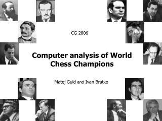 Computer analysis of World Chess Champions