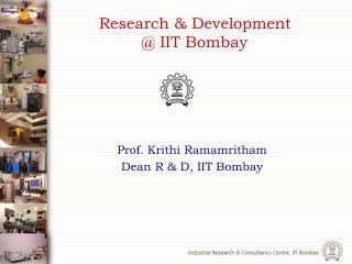 Research & Development  @ IIT Bombay