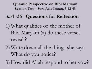Quranic Perspective on Bibi Maryam  Session Two -  Sura Aale Imran, 3:42-43