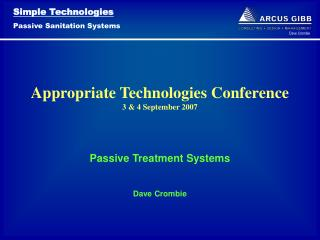 Appropriate Technologies Conference 3 & 4 September 2007
