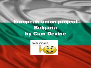 European union project Bulgaria by  C ian  D evine