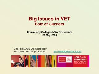 Big Issues in VET Role of Clusters