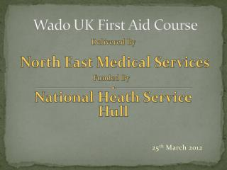 Wado UK First Aid Course