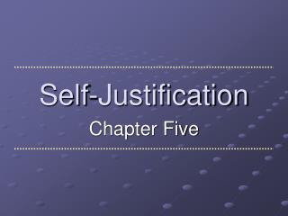 Self-Justification