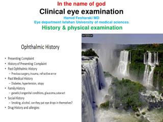Clinical eye examination History & physical examination