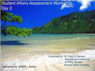 Student Affairs Assessment Workshop  Day 2