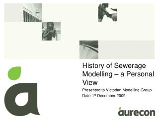 History of Sewerage Modelling – a Personal View Presented to Victorian Modelling Group