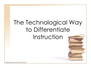 The Technological Way to Differentiate Instruction