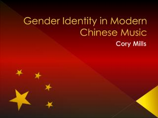 Gender Identity in Modern Chinese Music