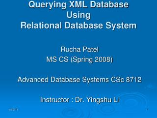 Querying XML Database Using Relational Database System