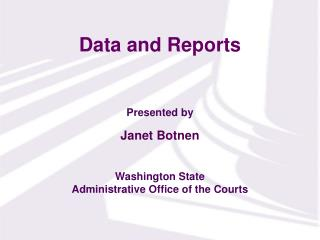 Data and Reports