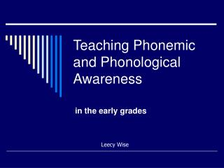 Teaching Phonemic and Phonological Awareness