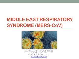 Middle East Respiratory Syndrome (MERS-C o V)