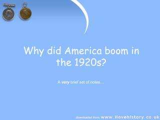 Why did America boom in the 1920s?