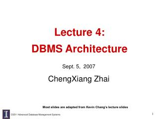 Lecture 4: DBMS Architecture
