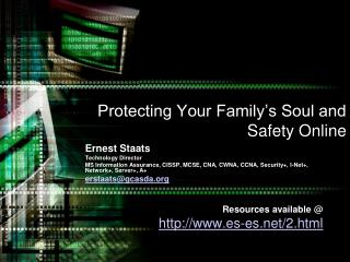 Protecting Your Family's Soul and Safety Online