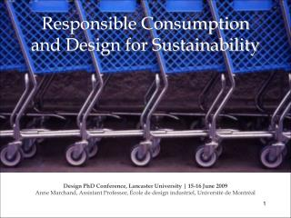 Responsible Consumption and Design for Sustainability
