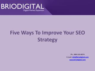 Five Ways To Improve Your SEO Strategy