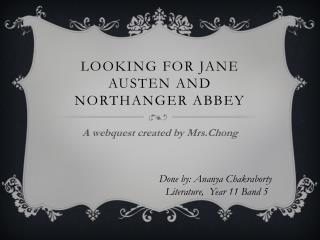 Looking for Jane Austen and Northanger Abbey