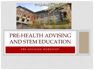 Pre-health advising and STEM Education