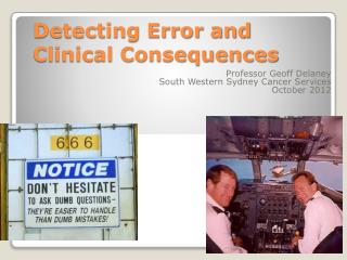 Detecting Error and Clinical Consequences