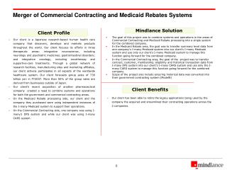 Merger of Commercial Contracting and Medicaid Rebates Systems