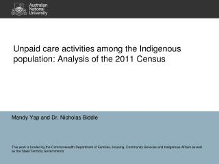 Unpaid care activities among the Indigenous population: Analysis of the 2011 Census