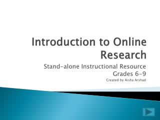 Introduction to Online  Research