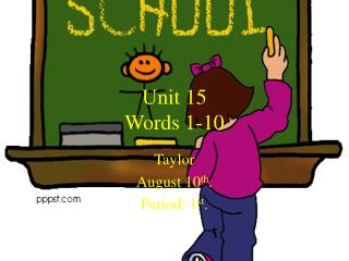 Unit 15  Words 1-10