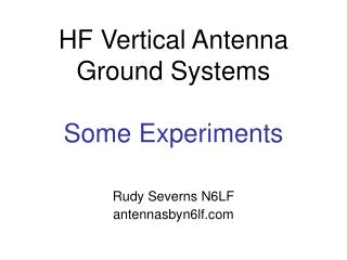 HF Vertical Antenna Ground Systems Some Experiments