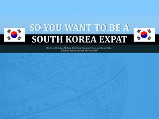 So you want to be a  South Korea Expat