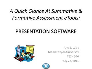 A Quick Glance At Summative & Formative Assessment  eTools : PRESENTATION SOFTWARE