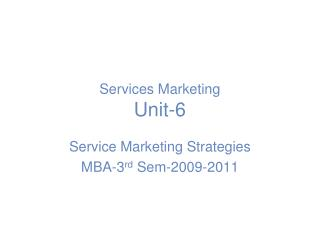 Services Marketing Unit-6