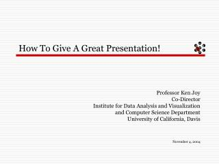 How To Give A Great Presentation!