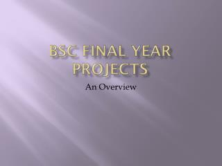 BSc Final Year Projects