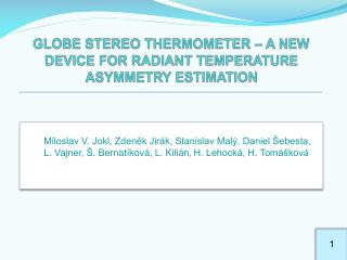 GLOBE STEREO THERMOMETER   A NEW DEVICE FOR RADIANT TEMPERATURE ASYMMETRY ESTIMATION